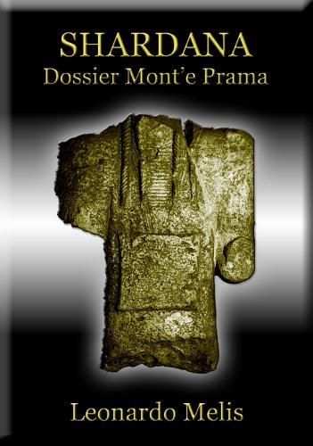 SHARDANA Dossier Mont' e Prama (I Popoli del Mare)