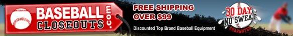 Baseball Closeouts - Cheap Baseball Gear, Free Shipping.