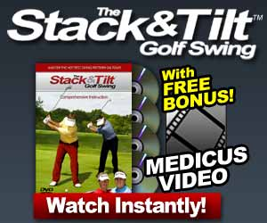 Swing Like A Pro w/ The Stack & Tilt Method for Only $19.95! Click Here for Instant Access! FREE Medicus Video Subscription Included!