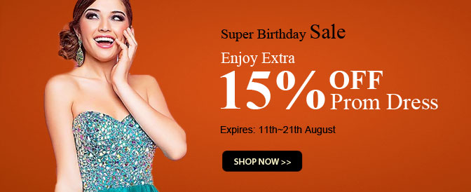 Enjoy Extra 15% OFF on 2013 Style Prom Dresses, Ends 21th, Aug.