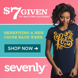 Shop apparel and accessories from Sevenly where $7 is donated to charity for each item purchased - Click Here!