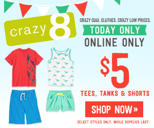 Today only! $5 tees, tanks and shorts at Crazy 8!