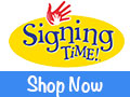 Signing Time Communication System - as seen on Nick Jr and Public Television