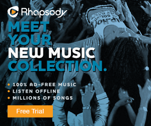 Try Rhapsody for 30 days Free, Cancel Anytime!