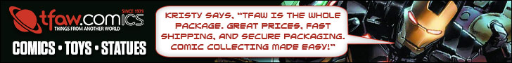 Find comics, statues, toys, and more at TFAW.com!