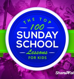 Top 100 Sunday School Lessons for Kids Ministry \u0026 VBS [ 675 x 1200 Pixel ]
