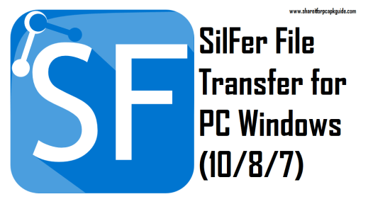 silfer file transfer for pc