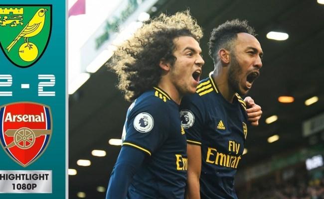 Norwich City Vs Arsenal 2 2 All Gоals Extеndеd