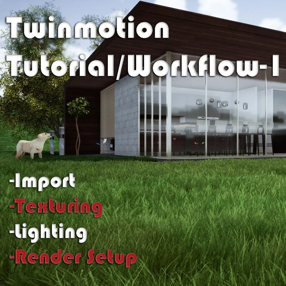 Twinmotion Tutorial-1 | Share Textures