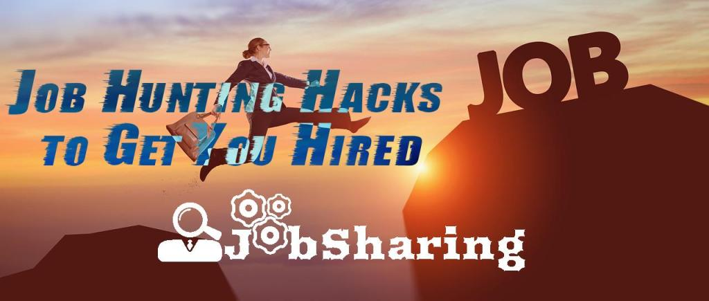 The Right Job Hunting Hacks to Get You Hired – No Experience Needed