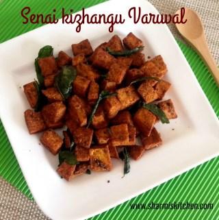 Senai Kizhangu Varuval | Elephant Foot Yam Fry