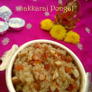 Sakkarai Pongal Recipe | Sweet Pongal