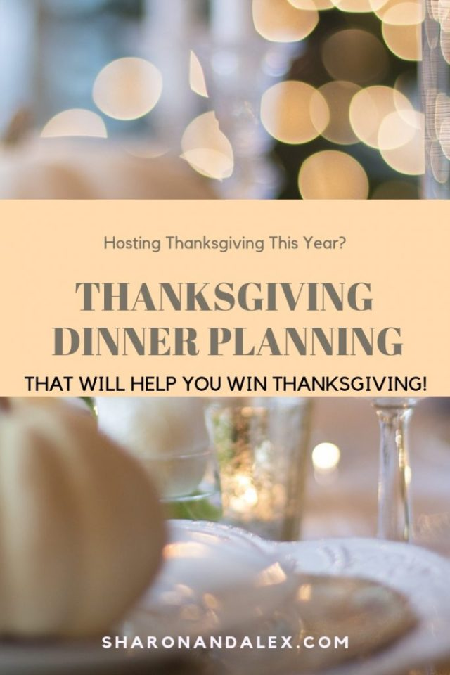 Thanksgiving Dinner Planning That Will Help You Win Thanksgiving