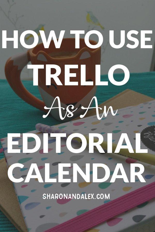Use Trello An An Editorial Calendar