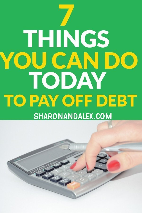 Living with debt is one of the most stressful things in life. Here are 7 things you can do today to pay off debt and start living the life you want.