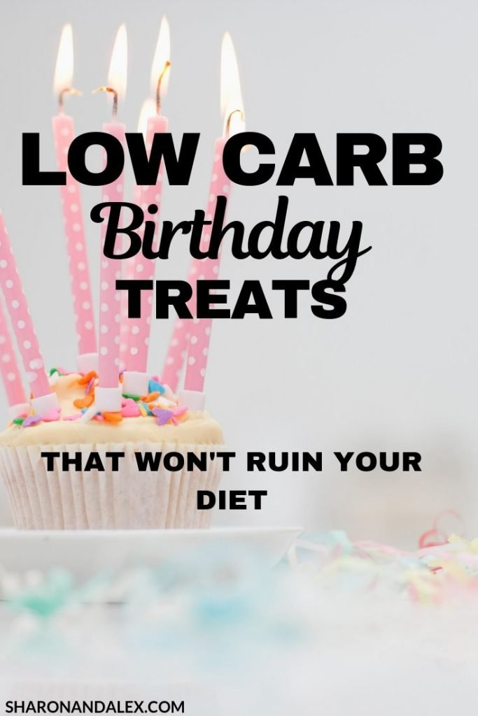 If you're following keto or another low carb diet you probably think you can't enjoy a birthday treat. Good news! Here are some tasty low carb birthday treat ideas that can enjoy and still lose weight.