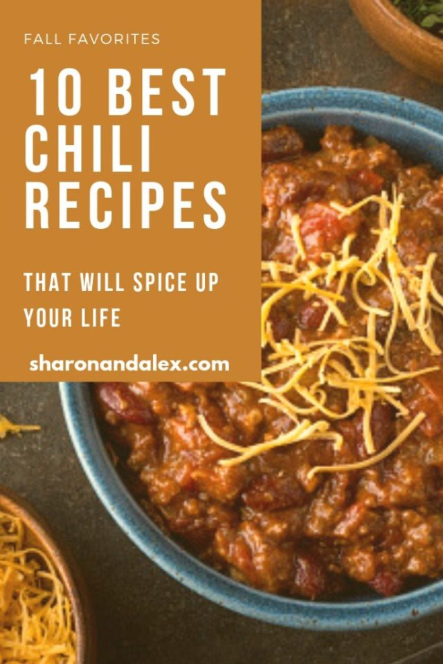 10 Best Chili Recipes To Spice Up Your Life