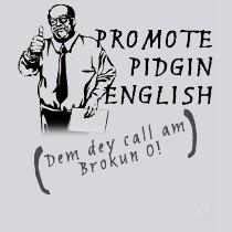 Using Nigerian Pidgin (Broken) English to Write Fiction