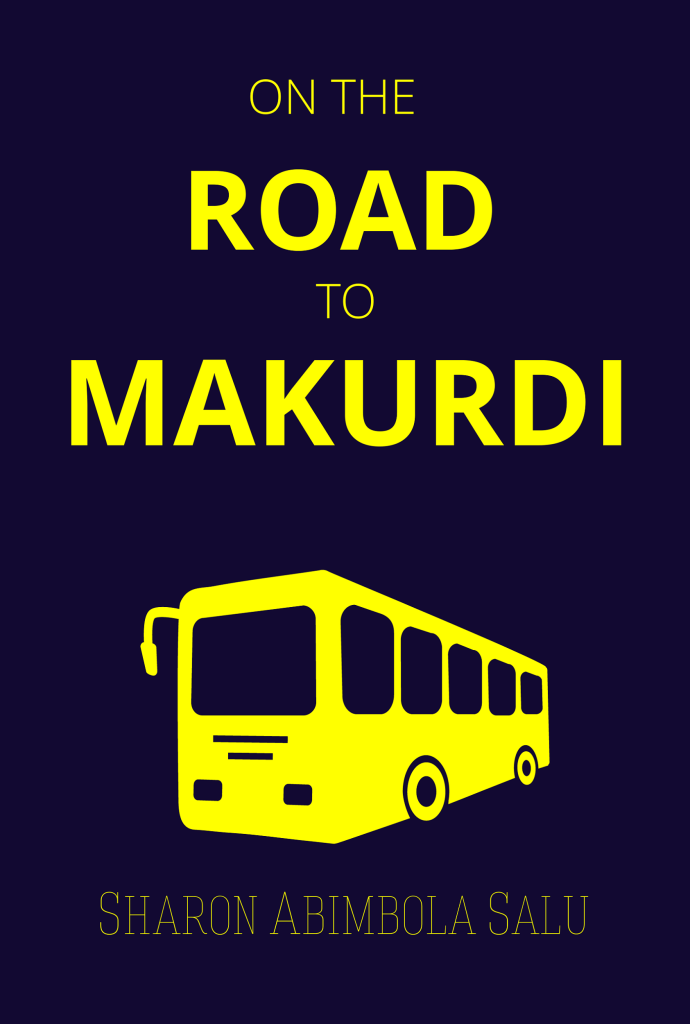 On the Road to Makurdi - Book Cover