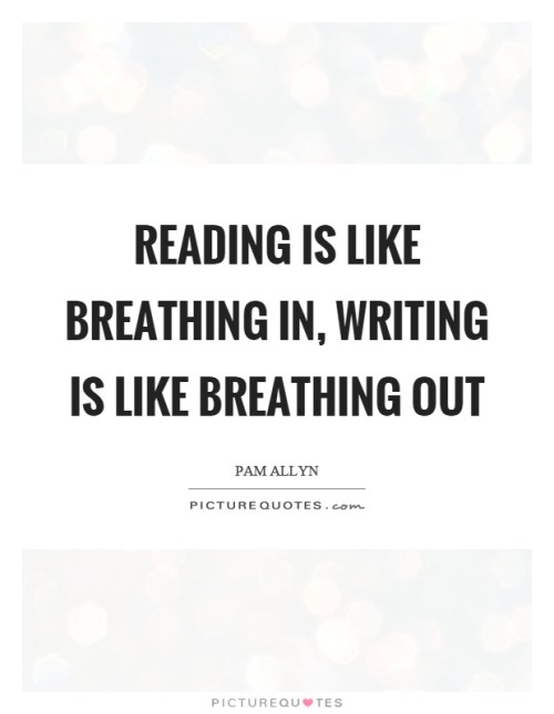 Writing is like Breathing Out - Pam Allyn Quote