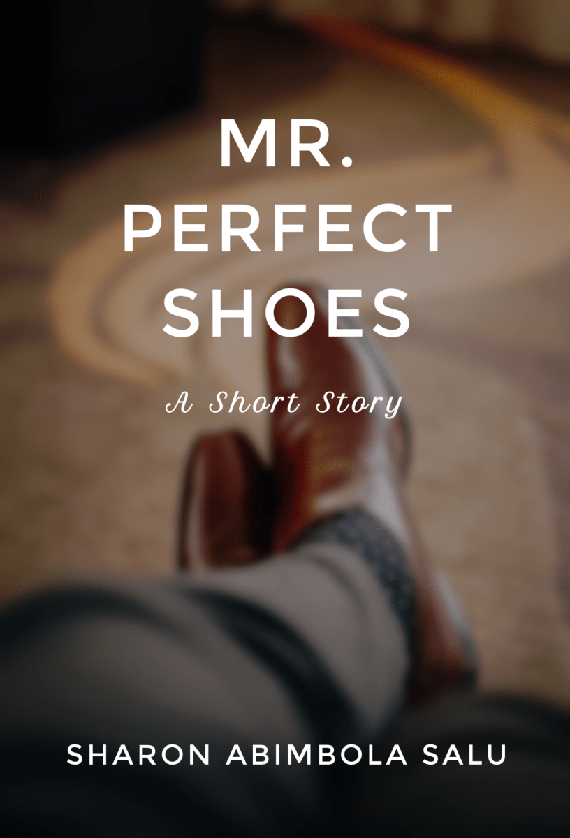 Mr. Perfect Shoes: September Short Story 2