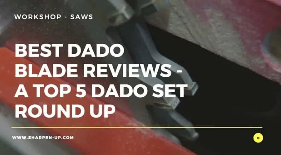Best Dado Set For Sawstop