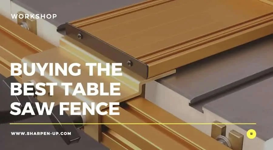 Best Aftermarket Table Saw Fence 2018