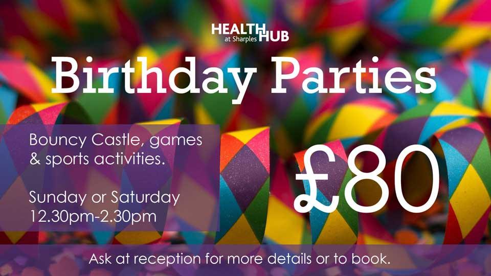 Health Hub Birthday Parties