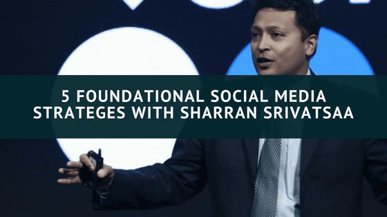 5 Foundational Strategies for Social Media Domination