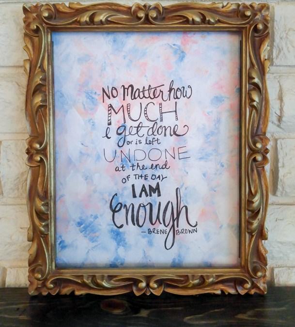 I AM Enough – Art Journaling and FREE PRINTABLE!