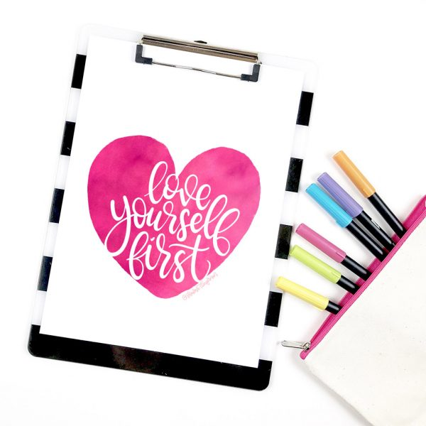 Love Yourself First Free Printable