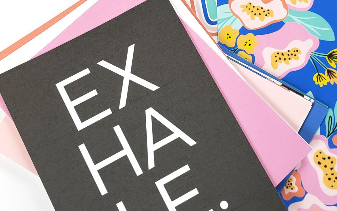 Exhale – Now in the Illustrated Faith Print & Pray Shop