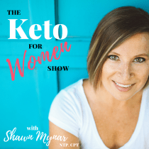 Why Women Gain Or Can't Lose Weight (Even With Keto) : Part 1 — #010