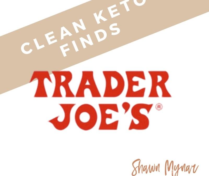 40 Clean Keto Finds At Trader Joe's
