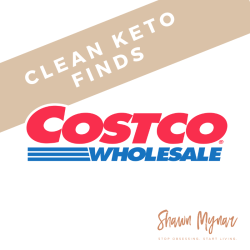 Clean Keto Finds at Costco