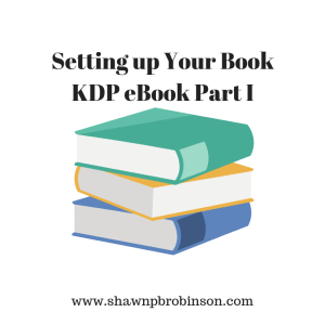 KDP Setup | Self Publishing on a Budget