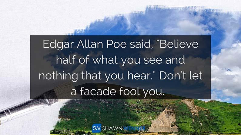 Believing Facades