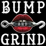 Bump and Grind