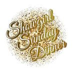 Showgirl Sunday Dinner
