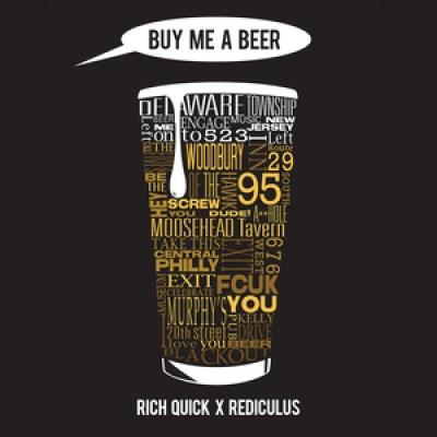 Rich Quick x Rediculus - Buy Me A Beer ARTWORK