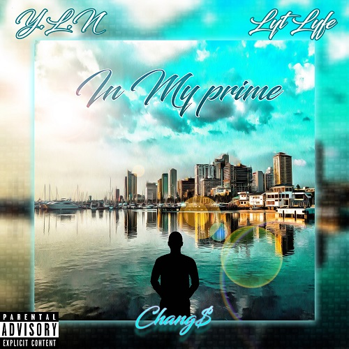 """[NEW MUSIC] CHANGE – """" IN MY PRIME"""""""