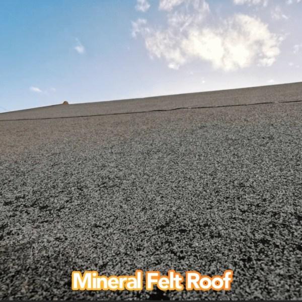 Mineral Felt Roof