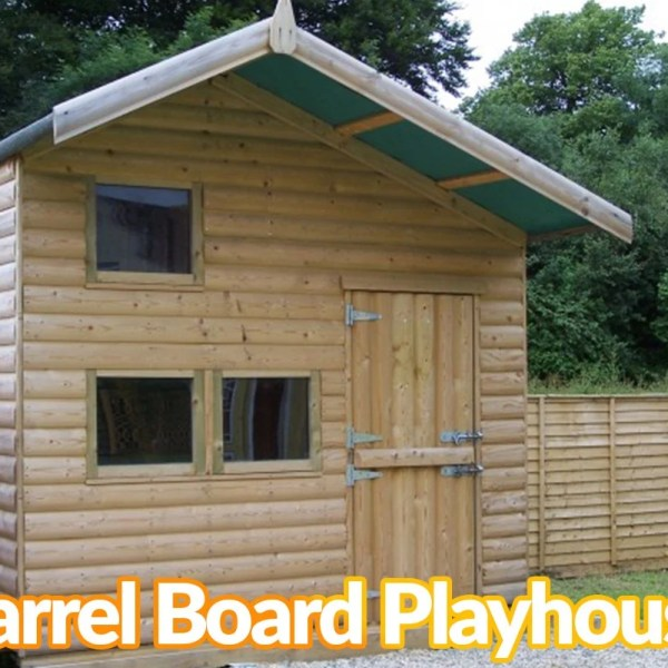 A wooden children's playhouse with the text that reads 'barrel board playhouse' on top of it.