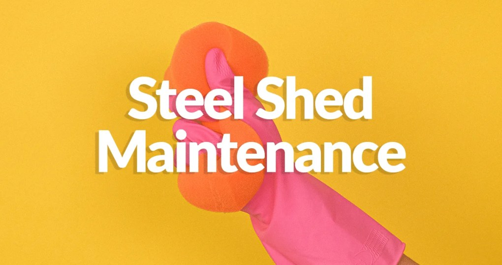 Steel Shed Maintenance written on a wall in front of a pink-gloved hand holding a large orange sponge,