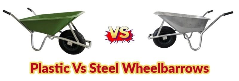 A green plastic wheelbarrow is on the left of the frame, a shiny steel wheelbarrow is on the right. Between them is a large VS graphic. Below it reads 'Plastic VS Steel Wheelbarrows'