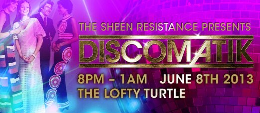 The Sheen Resistance present Discomatik