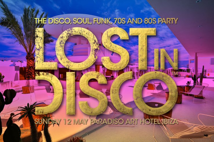 Lost In Disco Ibiza Paradiso Art Hotel
