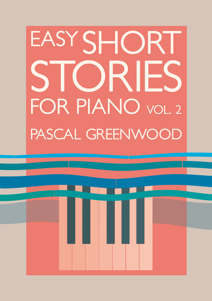 Easy Short Stories for Piano Vol. 2