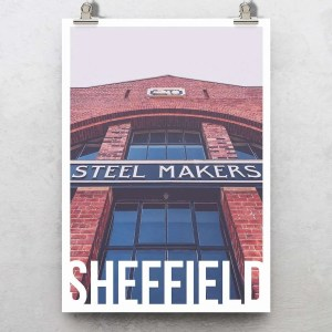 Steel Makers Sheffield Destination Poster Print