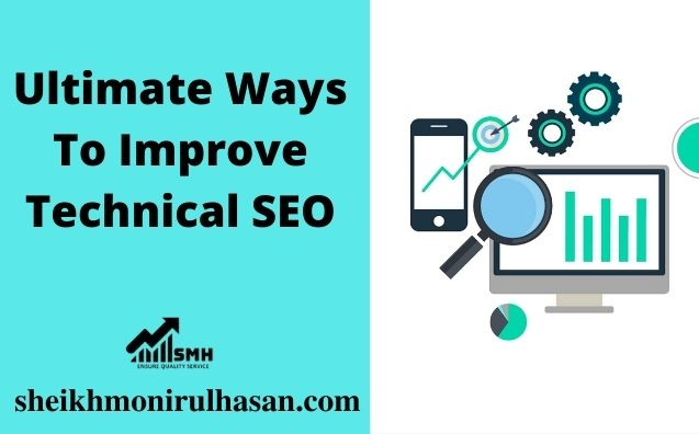Ultimate Ways to Improve Technical SEO